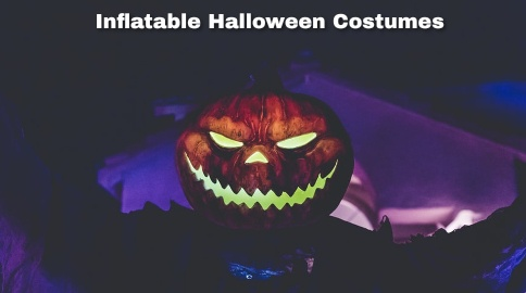 10 Best Inflatable Halloween Costumes for 2021