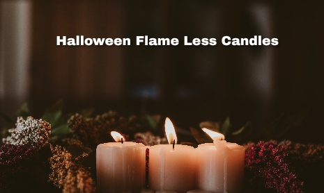 Best Flame Less Candles for Halloween 2021